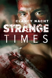 Strange Times ebook by Clancy Nacht