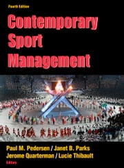 Contemporary Sport Management -4th Edition ebook by Paul M. Pedersen