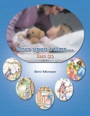 Once upon a time.... - Part (1) ebook by Simi Moneer