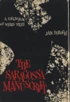The Saragossa Manuscript ebook by Unknown