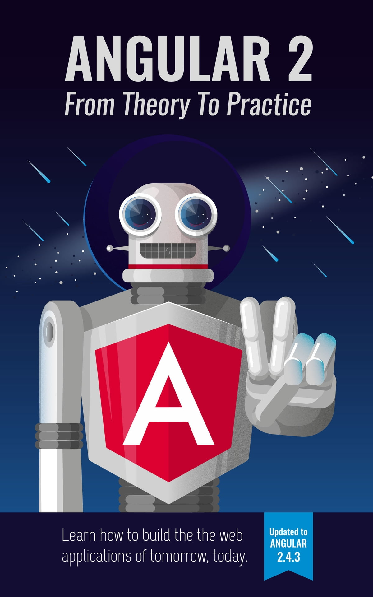 Angular 2: From Theory To Practice Ebook By Asim Hussain