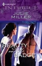 Beauty and the Badge ebook by Julie Miller