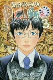 Genkaku Picasso, Vol. 3 - Final Volume! ebook by Usamaru Furuya