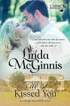 Till I Kissed You - A vintage new adult novel ebook by Linda McGinnis