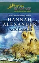Death Benefits ebook by Hannah Alexander