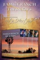 Family Ranch (The McKay's Series) ebook by Rita Hestand