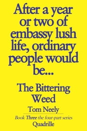 The Bittering Weed ebook by Tom Neely