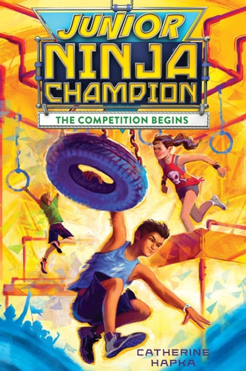 Junior Ninja Champion Ebook By Catherine Hapka 9781328476715
