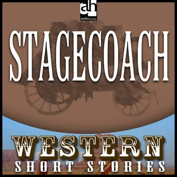 Stagecoach audiobook by Ernest Haycox