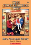 The Baby-Sitters Club #4: Mary Anne Saves the Day
