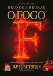 O fogo eBook by James Patterson