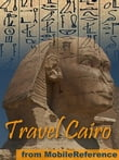 Travel Cairo, Egypt: Illustrated City Guide, Phrasebook, And Maps (Mobi Travel)
