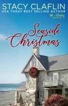 Seaside Christmas - The Hunters, #5 ebook by Stacy Claflin