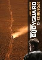 Bodyguard (Tome 3) - L'embuscade ebook by Chris Bradford, Chloé Petit