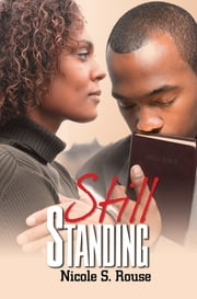 Still Standing ebook by Nicole S. Rouse