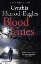 Blood Lines - A Bill Slider Mystery (5) ebook by