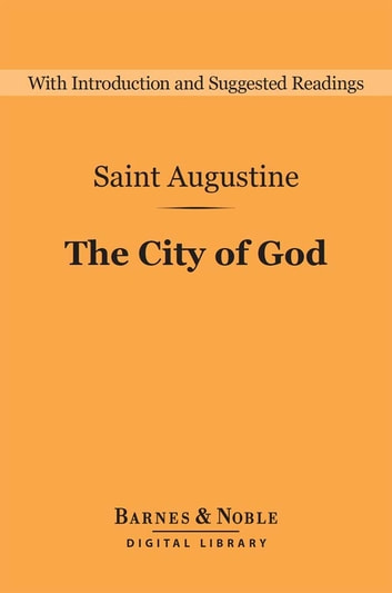 The City of God (Barnes & Noble Digital Library) 電子書 by Saint Augustine