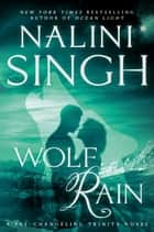 Wolf Rain eBook by Nalini Singh