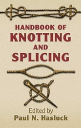 Handbook of knotting and splicing ebook by paul n hasluck book cover handbook of knotting and splicing fandeluxe Gallery
