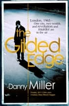 The Gilded Edge eBook by Danny Miller