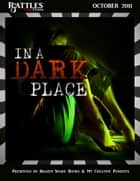 In a Dark Place ebook by Brazen Snake Books