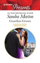 Guardian Groom ebook by Sandra Marton