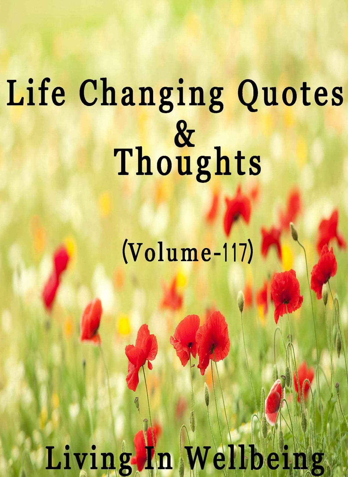 Life Changing Quotes Thoughts Volume 117 Ebook By Dr