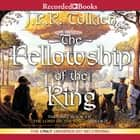 The Fellowship of the Ring audiobook by J.R.R. Tolkien, Rob Inglis