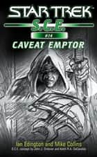 Star Trek: Caveat Emptor ebook by Ian Edgington,Mike Collins
