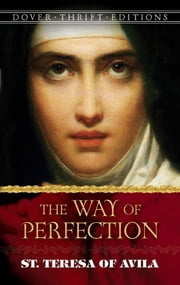 The Way of Perfection ebook by St. Teresa of Avila,E. Allison Peers