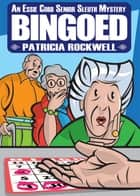 Bingoed ebook by Patricia Rockwell