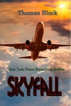 Skyfall ebooks by Thomas Block