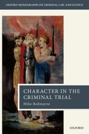 Character in the Criminal Trial ebook by Mike Redmayne