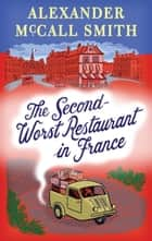 The Second-Worst Restaurant in France - A Paul Stuart Novel (2) ebook by Alexander McCall Smith