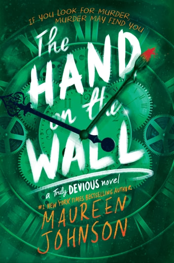 The Hand on the Wall ebook by Maureen Johnson