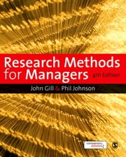 Research Methods for Managers ebook by Dr John Gill,Dr Phil Johnson