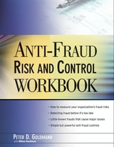 Anti-Fraud Risk and Control Workbook ebook by Peter Goldmann,Hilton Kaufman