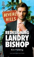 Redesigning Landry Bishop ebook by