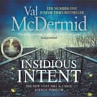 Insidious Intent audiobook by Val McDermid