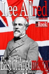 East of Appomattox ebook by Lee Allred