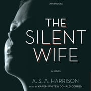 The Silent Wife audiobook by A. S. A. Harrison