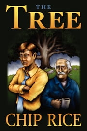 The Tree ebook by Chip Rice
