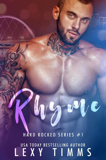 Rhyme - Hard Rocked Series, #1 ebook by Lexy Timms