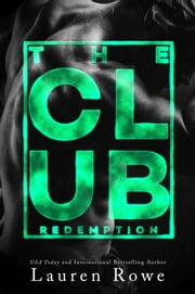 The Club: Redemption ebook by Lauren Rowe
