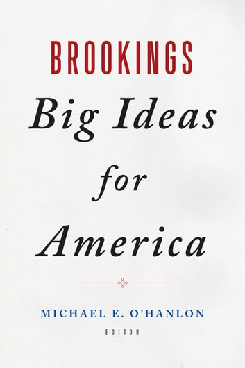 Brookings Big Ideas for America ebook by