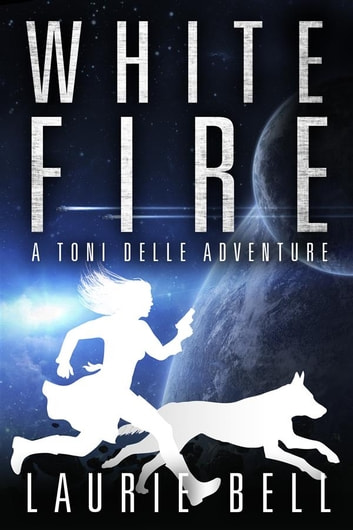 White Fire ebook by Laurie Bell
