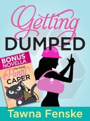 Getting Dumped ebook by Tawna Fenske