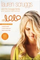 Still LoLo: A Spinning Propeller, a Horrific Accident, and a Family's Journey of Hope ebook by Lauren Scruggs,Scruggs Family,Marcus Brotherton,Bethany Hamilton