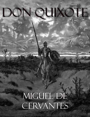 Don Quixote (Illustrated) ebook by Miguel de Cervantes