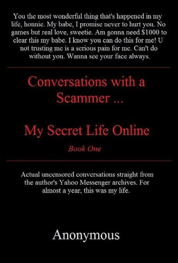 Trust me. Conversations with a scammer. ebook by Anonymous